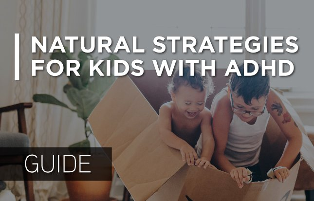 natural strategies for kids with ADHD